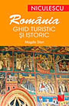 Ghid istoric si turistic al Romaniei