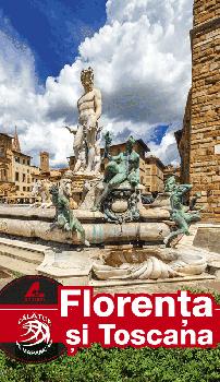 Florenta si Toscana