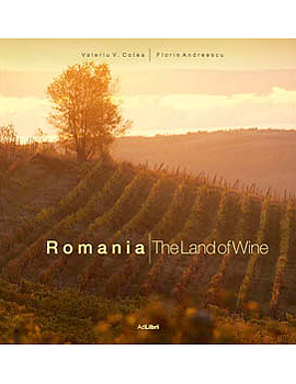 Romania The Land of Wine
